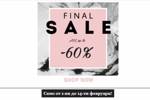 Don't Miss It! Final SALE all up to -60% OFF