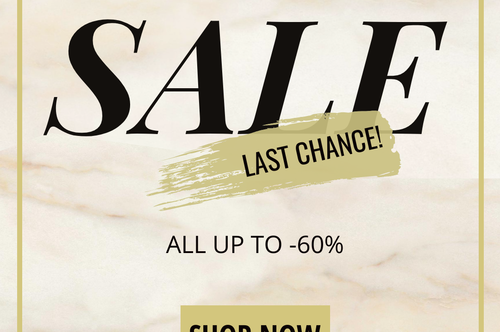 SALE! ⌛ LAST CHANCE TO SHOP with up to -60% OFF!